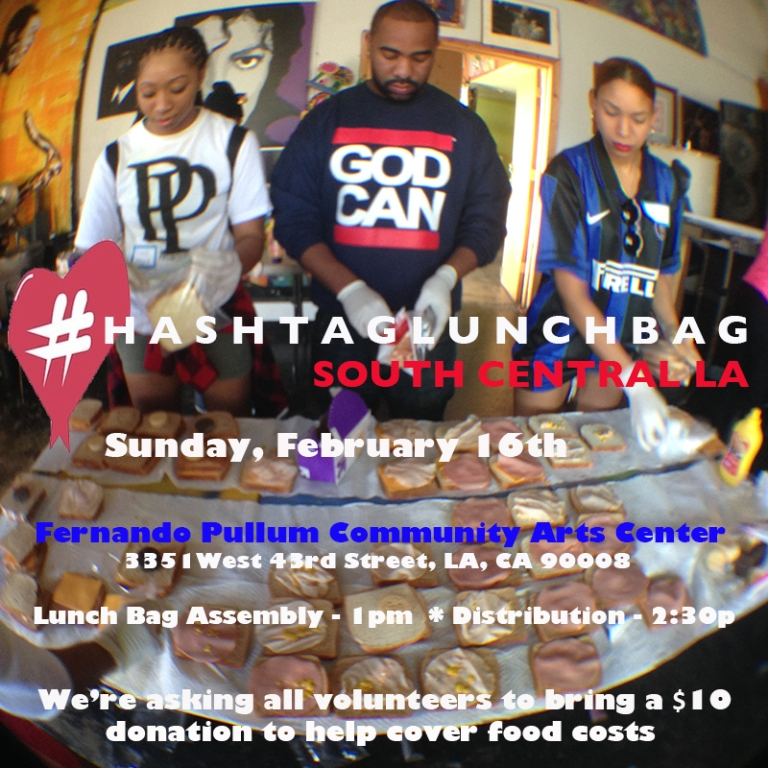 #HashTagLunchBag - South Central LA 2/16